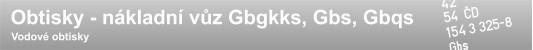 Obtisky Gbgkks / Gbs / Gbqs